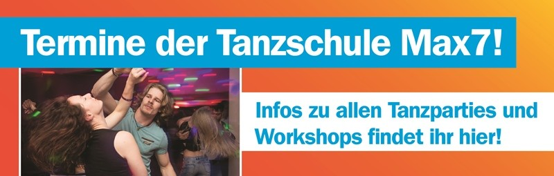 Termine Tanzpartys Workshops